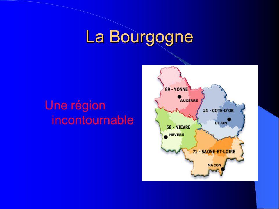 La Bourgogne Une région incontournable