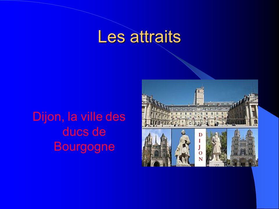 Les attraits Dijon, la ville des ducs de Bourgogne