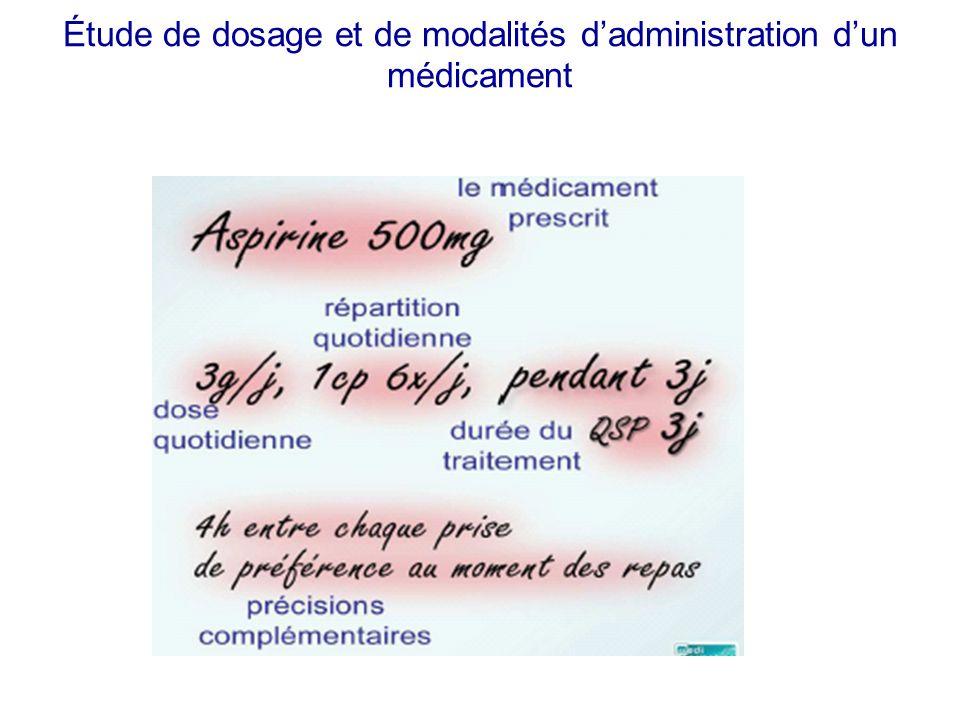 Étude de dosage et de modalités dadministration dun médicament