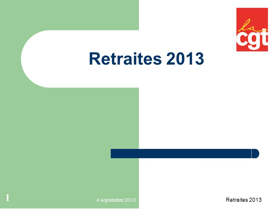 1 Retraites 2013 4 septembre 2013