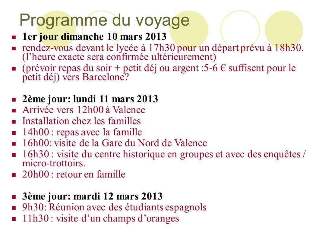 Programme du voyage 1er jour dimanche 10 mars 2013 rendez-vous devant le lycée à 17h30 pour un départ prévu à 18h30. (lheure exacte sera confirmée ult