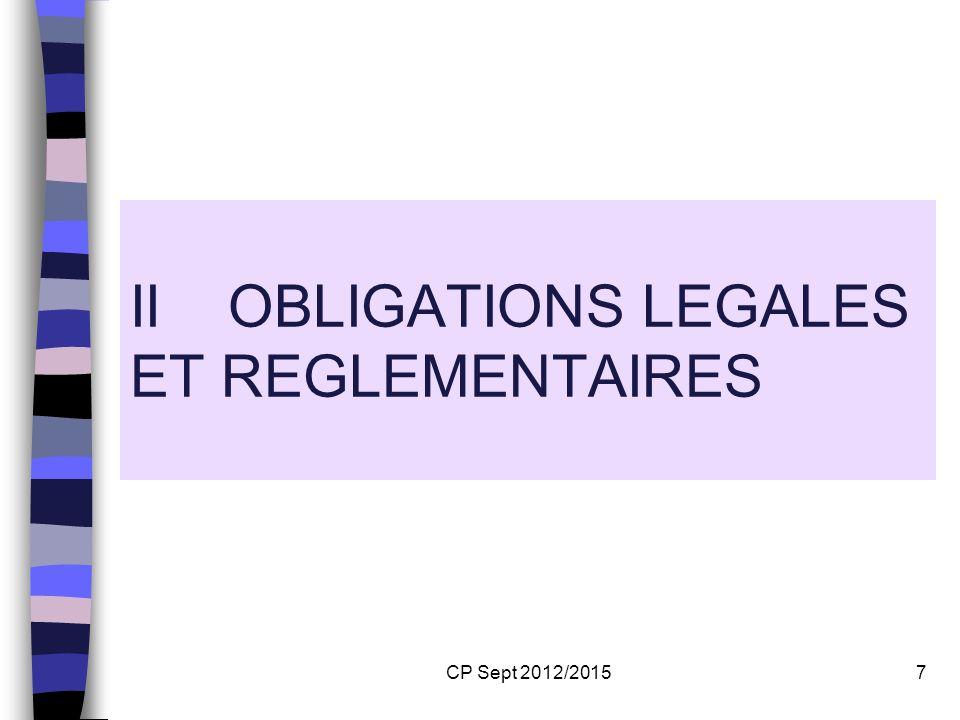 CP Sept 2012/20157 II OBLIGATIONS LEGALES ET REGLEMENTAIRES