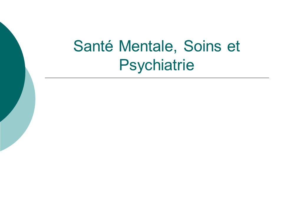 Santé Mentale, Soins et Psychiatrie