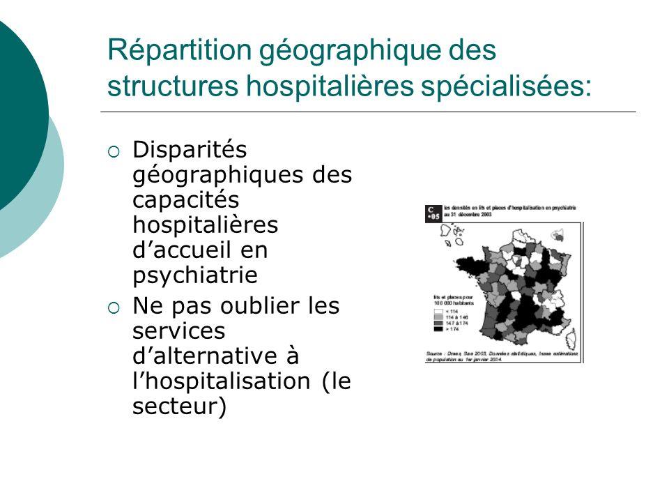 Répartition géographique des structures hospitalières spécialisées: Disparités géographiques des capacités hospitalières daccueil en psychiatrie Ne pa