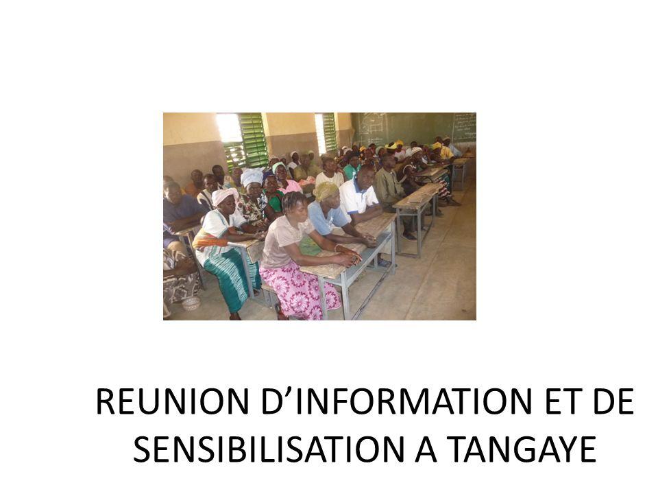REUNION DINFORMATION ET DE SENSIBILISATION A TANGAYE