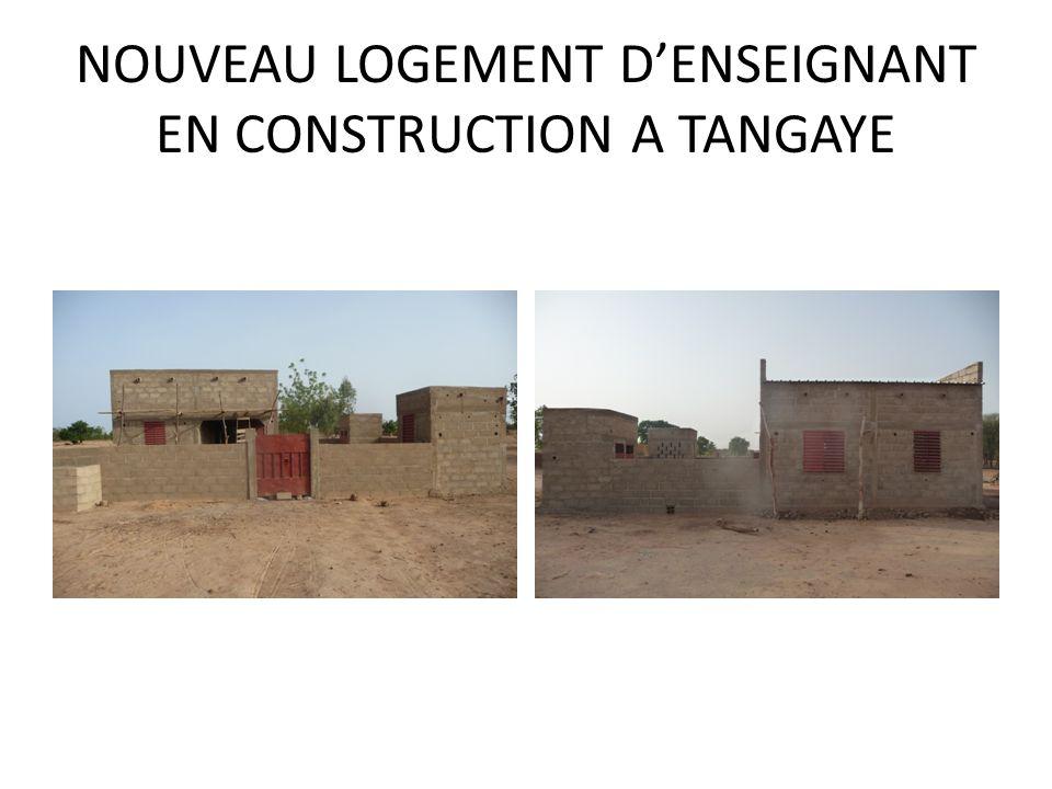 NOUVEAU LOGEMENT DENSEIGNANT EN CONSTRUCTION A TANGAYE