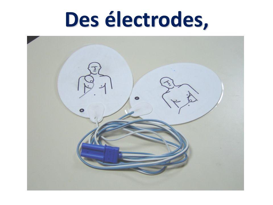 Des électrodes,