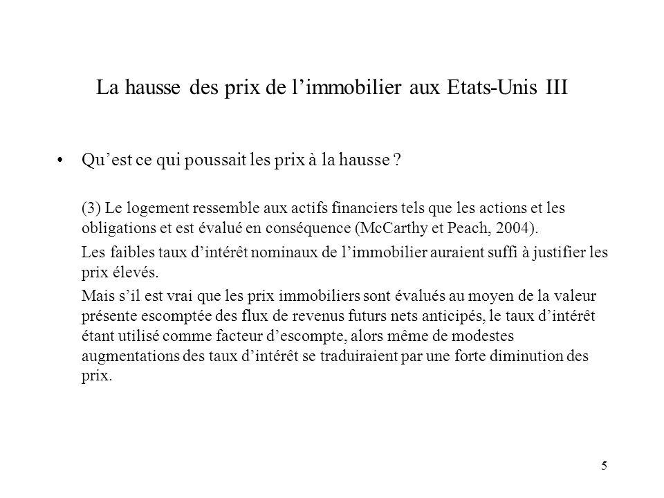 6 Les prix de limmobilier étaient surévalués I Considérons le ratio Prix/Loyer dun logement (Cf.