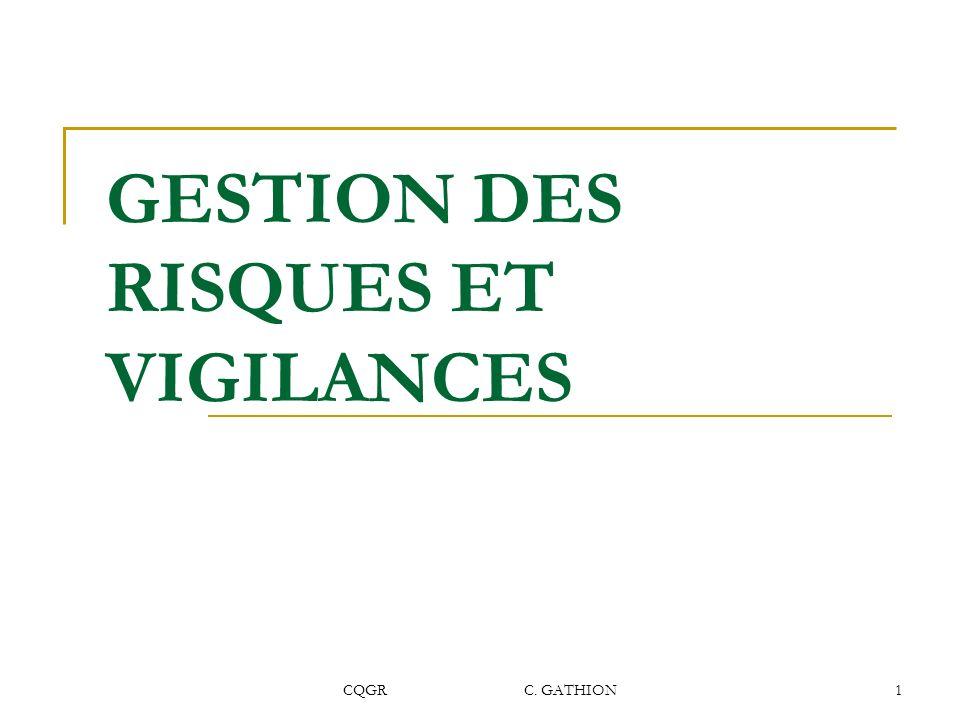 CQGR C. GATHION1 GESTION DES RISQUES ET VIGILANCES