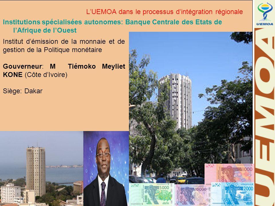 www.uemoa.int www.izf.net Institutions spécialisées autonomes: Banque Centrale des Etats de lAfrique de lOuest Institut démission de la monnaie et de