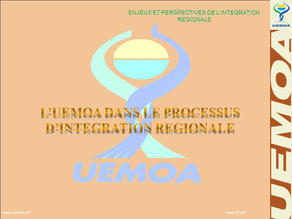www.uemoa.int www.izf.net LUEMOA a contribué au développement du Bénin, sous diverses formes Le reversement des moins values de recettes douanières dues à lapplication du TEC, de 1966 à 2002 : 15 milliards; La bonification de taux dintérêt pour des prêts auprès de bailleurs de fonds ou le financement de la contrepartie nationale dun projet pour permettre au pays dobtenir un prêt Le financement direct de projets La réalisation complète par maîtrise douvrage délégué dun projet et sa cession à lEtat Des subventions GLOBALEMENT, DE 2004 À 2012, ENVIRON 70 MILLIARDS FCFA INJECTÉS DANS LÉCONOMIE A Noter que le Bénin aussi contribue au financement des activités de lUEMOA par le PCS (1% des import)