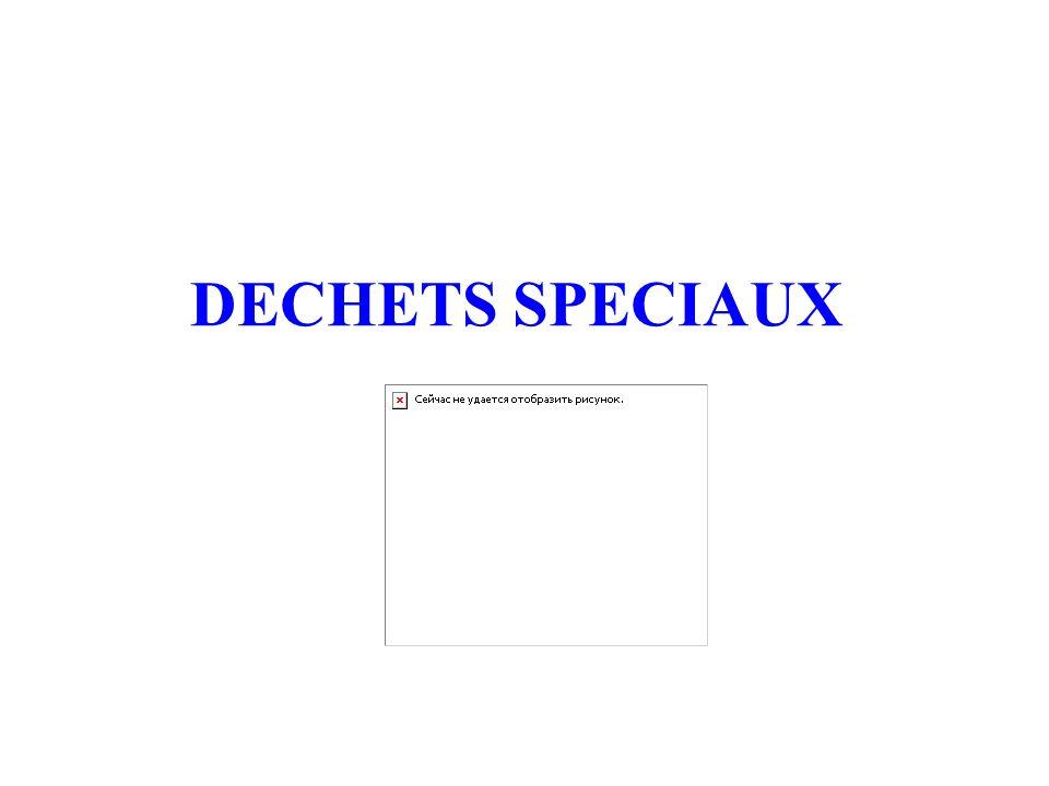 DECHETS SPECIAUX