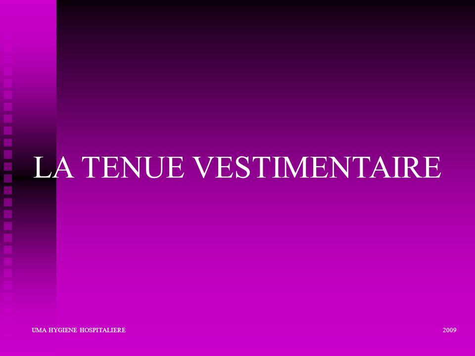 LA TENUE VESTIMENTAIRE UMA HYGIENE HOSPITALIERE 2009