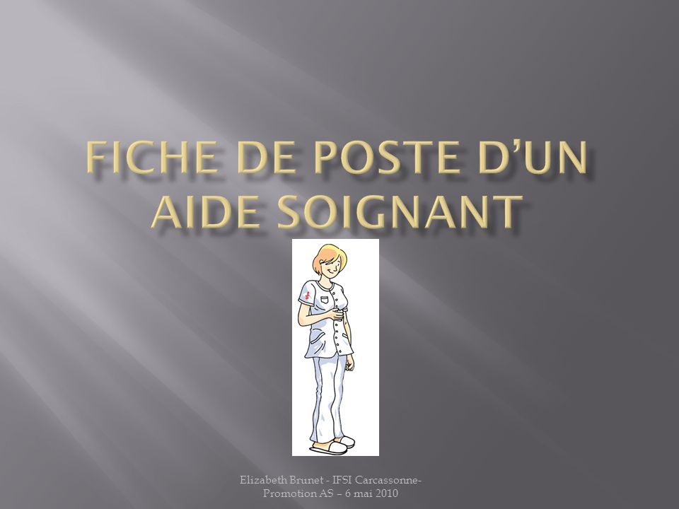 Elizabeth Brunet - IFSI Carcassonne- Promotion AS – 6 mai 2010