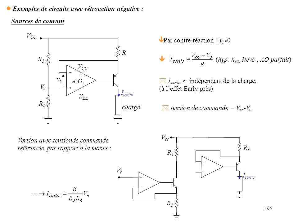 196 Régulateur Contre réaction : * Si V A diminuait V + >V - é V B augmenterait é V s = V B -1.4 augmenterait é V A augmenterait Darlington entrée 12V à 30V (non régulée) D Z :5.6V 10k 4.3k 5.6k transistor de puissance (ex: 2N3055), avec radiateur sortie : 10V (régulé) 0 à 10 A 741 A I1I1 B