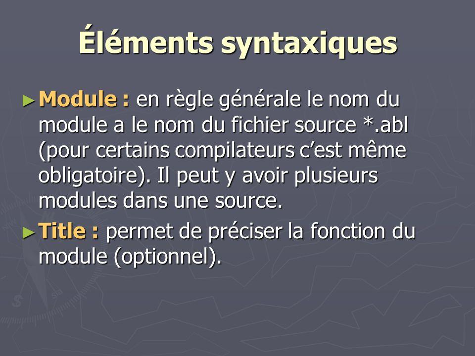 Éléments syntaxiques Device : optionnel.