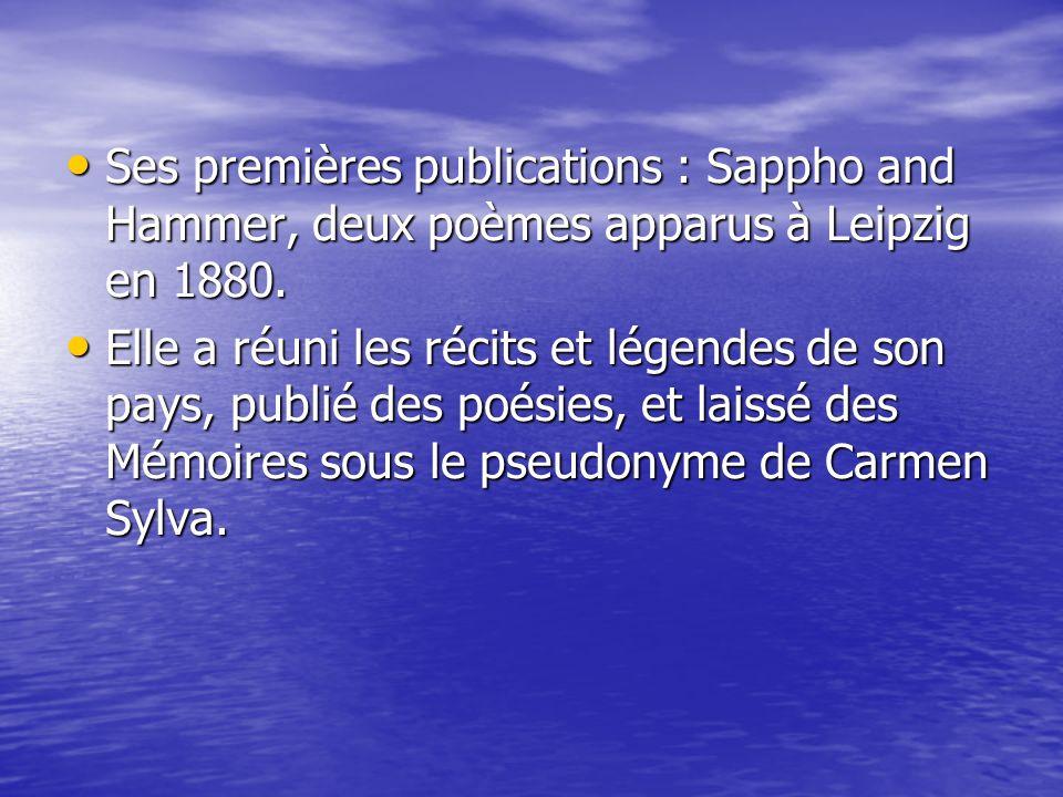 Ses premières publications : Sappho and Hammer, deux poèmes apparus à Leipzig en 1880.