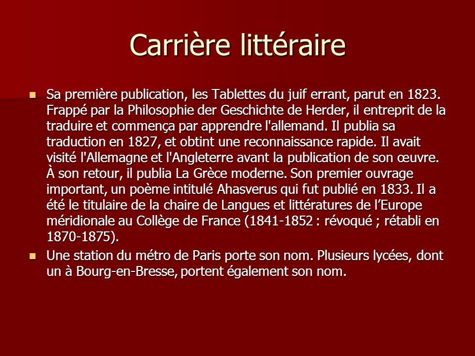 Carrière littéraire Sa première publication, les Tablettes du juif errant, parut en 1823.