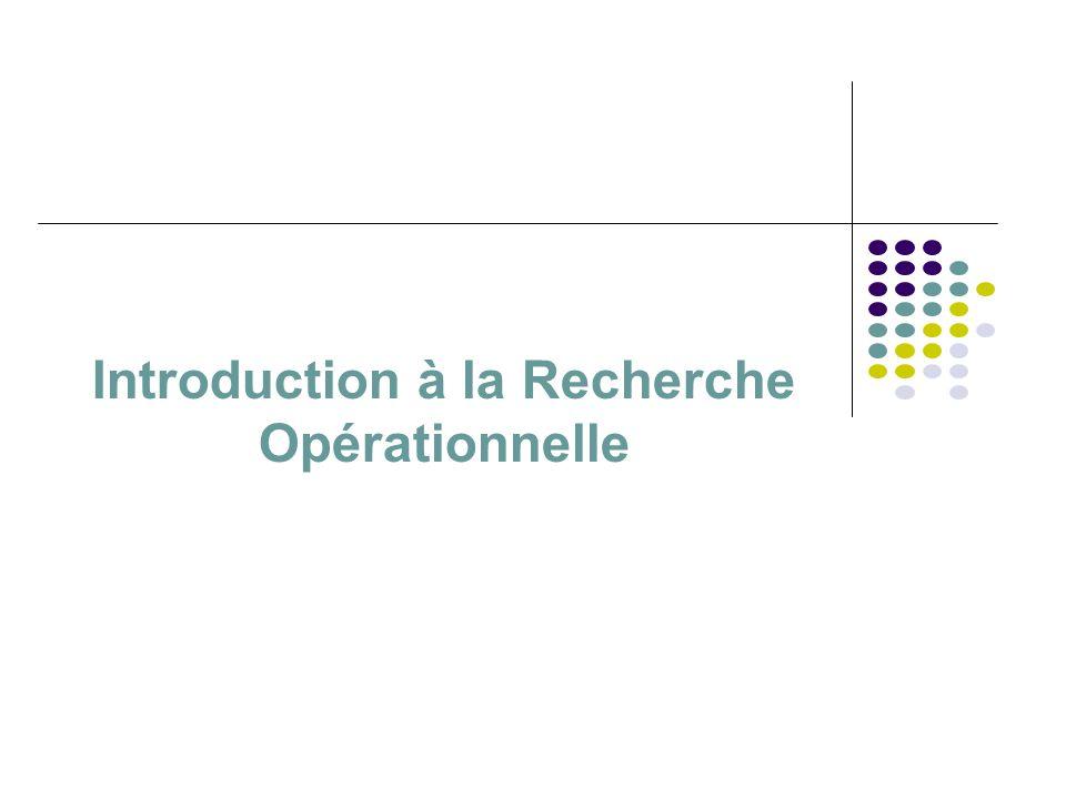 Introduction à la Recherche Opérationnelle