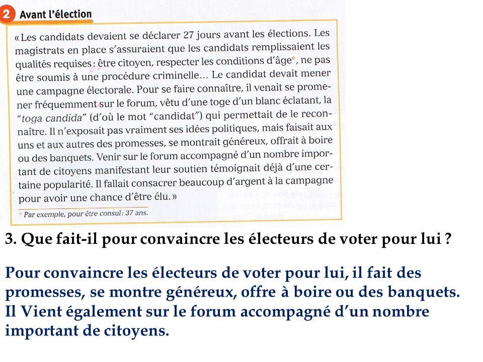 5.Décris la journée dun citoyen romain le jour dune élection.