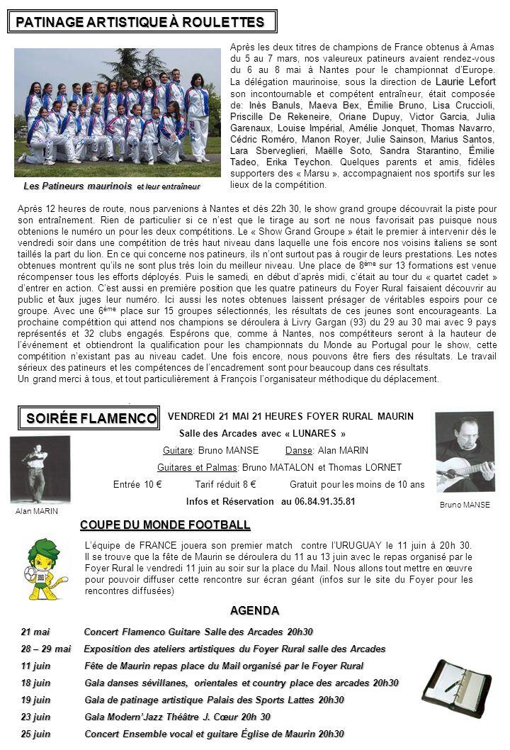 21 mai Concert Flamenco Guitare Salle des Arcades 20h30 28 – 29 mai Exposition des ateliers artistiques du Foyer Rural salle des Arcades 11 juin Fête
