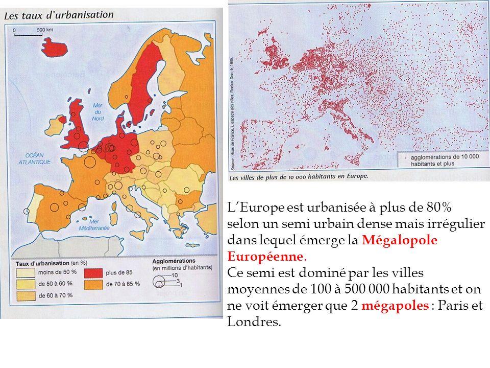 LEurope est urbanisée à plus de 80% selon un semi urbain dense mais irrégulier dans lequel émerge la Mégalopole Européenne. Ce semi est dominé par les