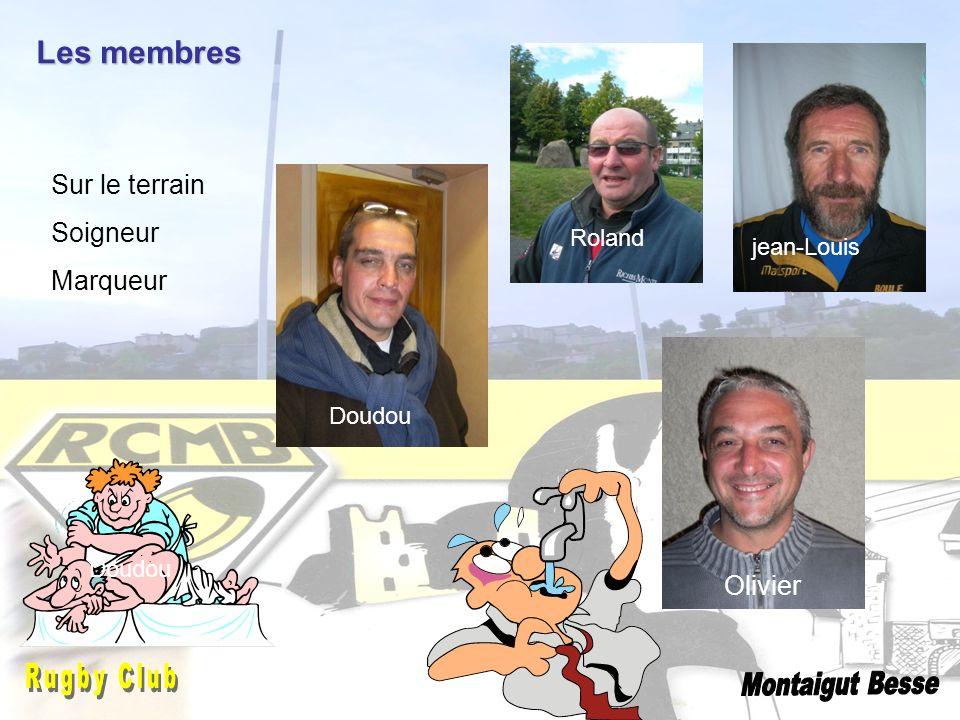 Les membres Jonathan jean-Louis Roland Sur le terrain Soigneur Marqueur Doudou Olivier