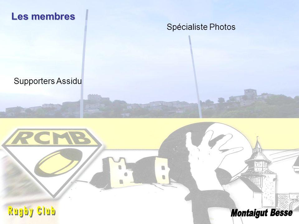 Les membres Jonathan Spécialiste Photos Supporters Assidu