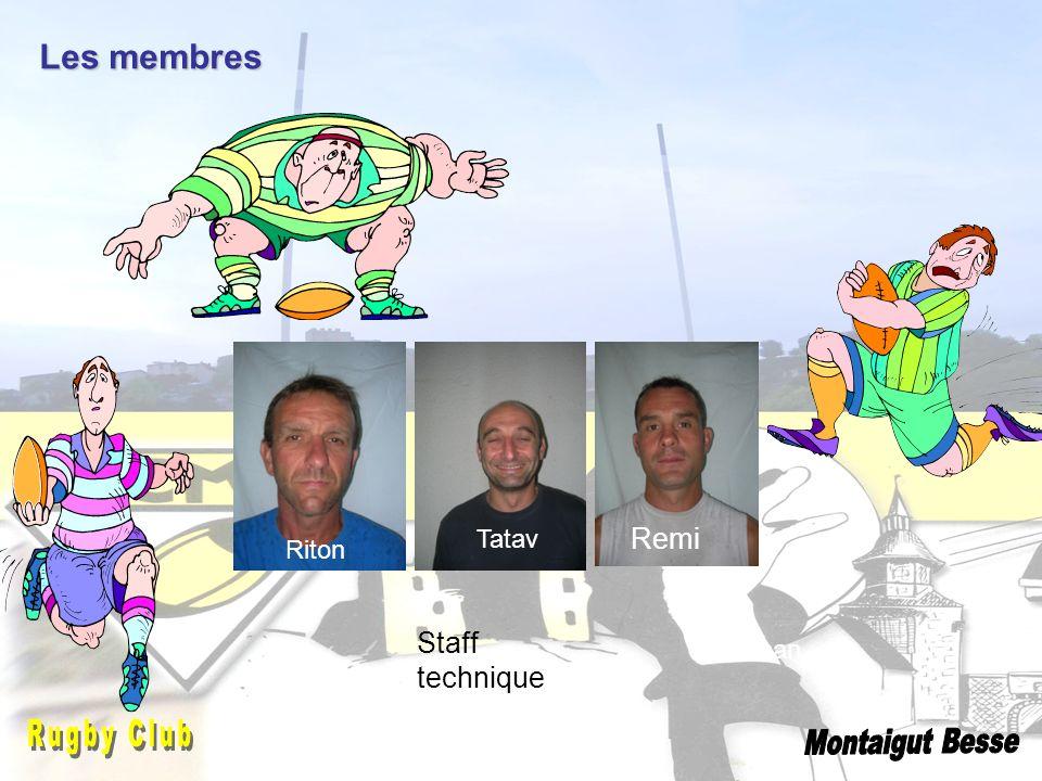 Les membres Jonathan Riton Tatav Remi Staff technique