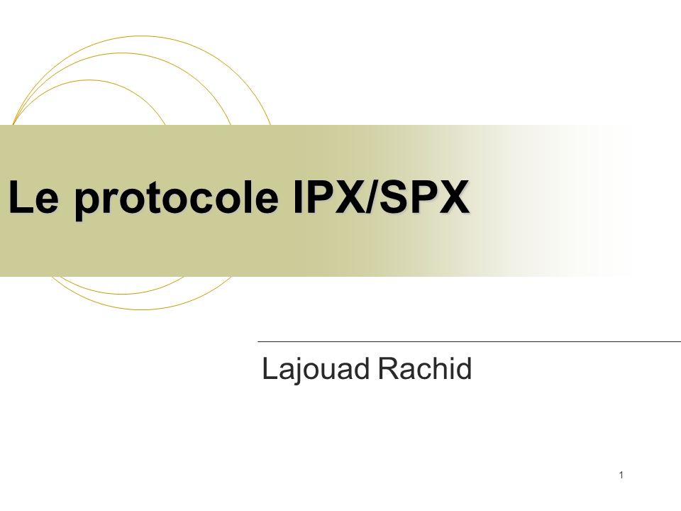 2IPX/SPX Internetwork Packet Exchange/Sequence d Packet Exchange (IPX/SPX) Dorigine développé par Xerox Modifié et adopté par Novell en 1980 pour les réseaux NetWare-OS MS lappelle NWLINK