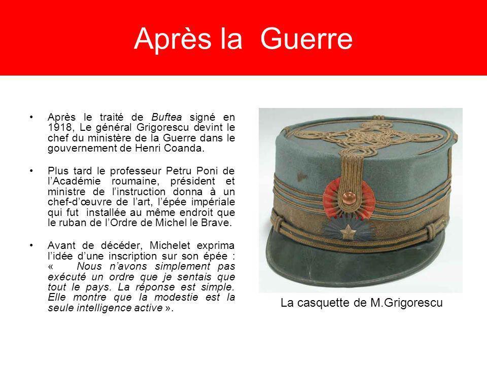 Après la Guerre Après le traité de Buftea signé en 1918, Le général Grigorescu devint le chef du ministère de la Guerre dans le gouvernement de Henri