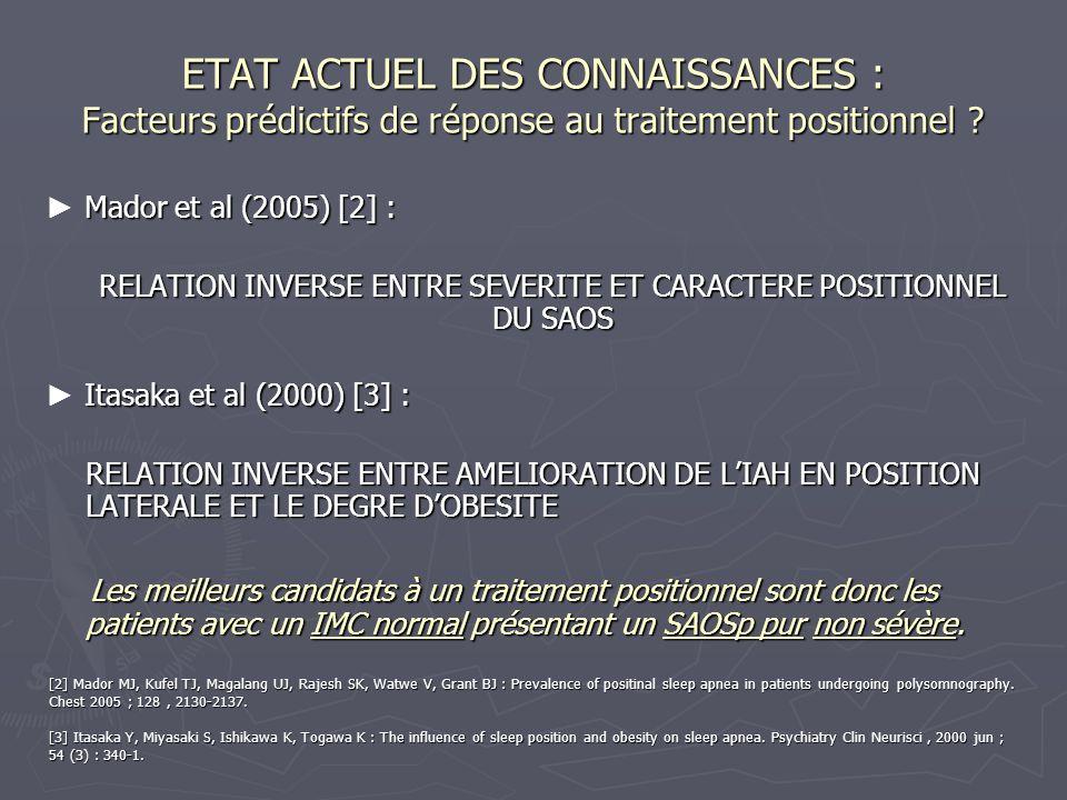 ETAT ACTUEL DES CONNAISSANCES : Facteurs prédictifs de réponse au traitement positionnel ? Mador et al (2005) [2] : Mador et al (2005) [2] : RELATION