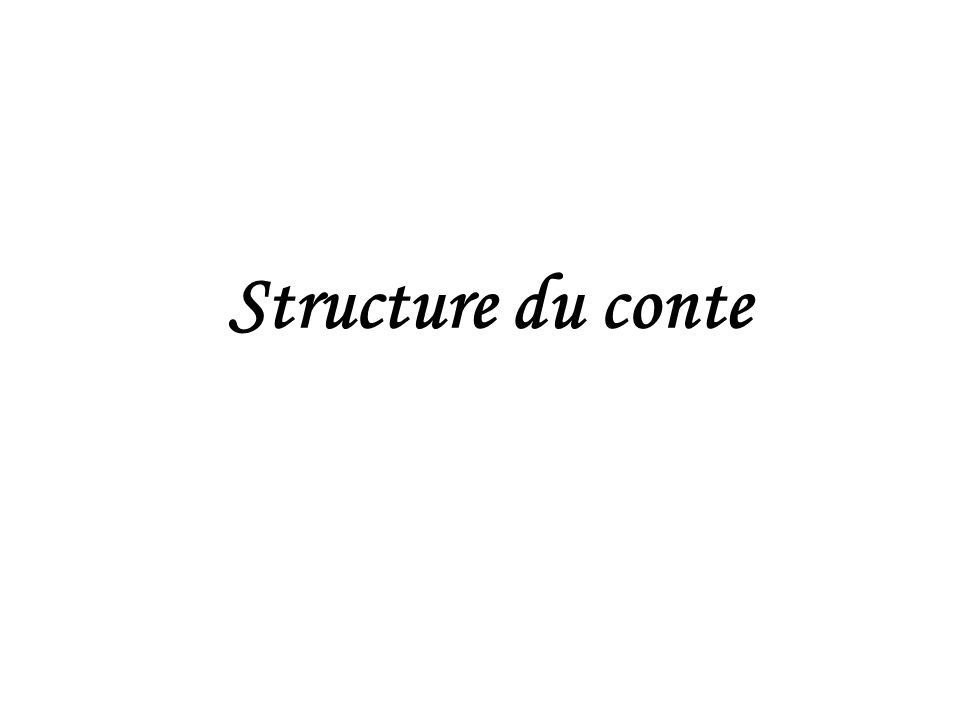 Structure du conte