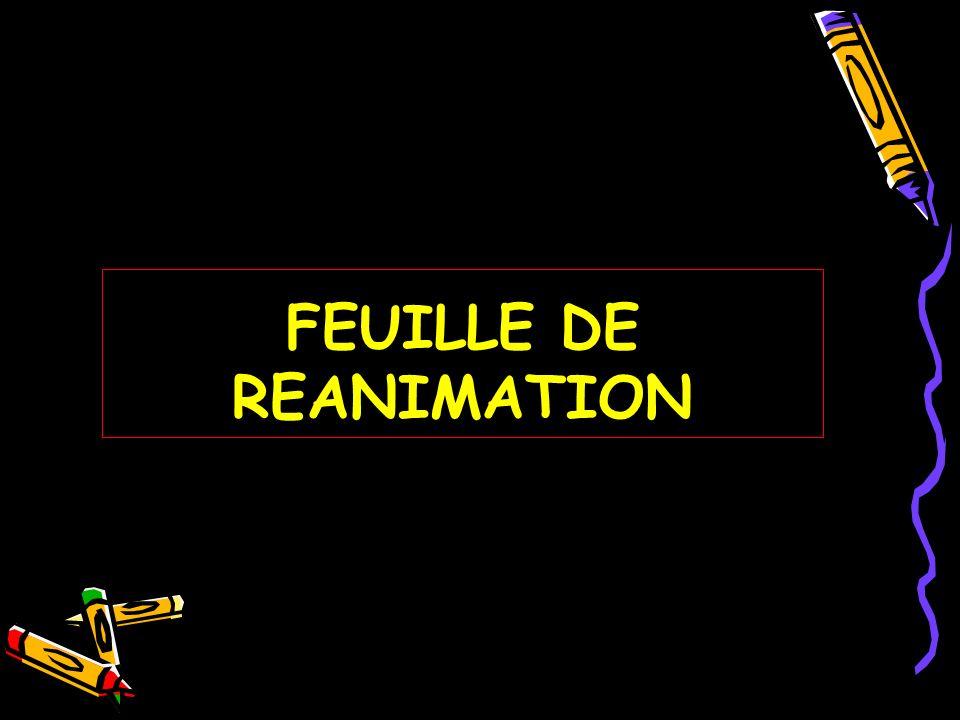 FEUILLE DE REANIMATION