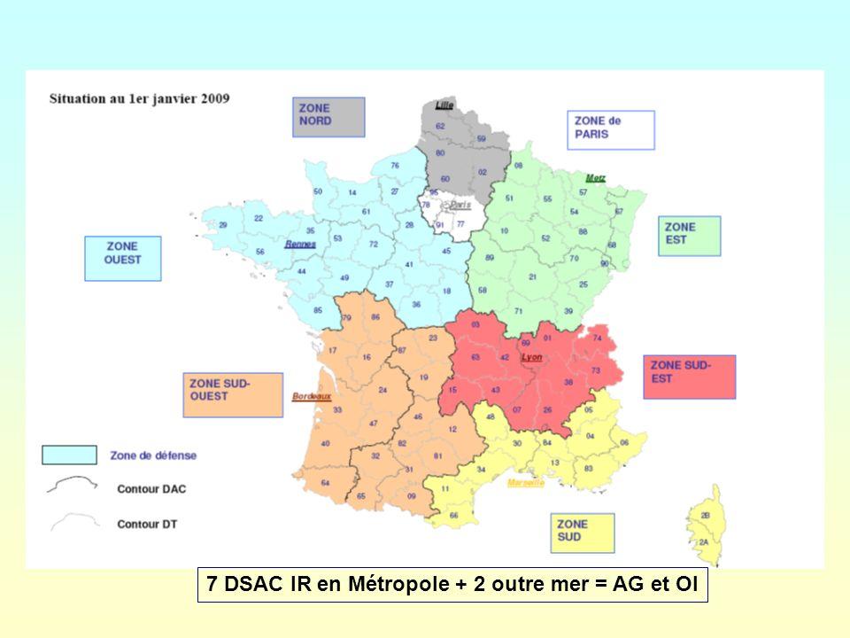 7 DSAC IR en Métropole + 2 outre mer = AG et OI