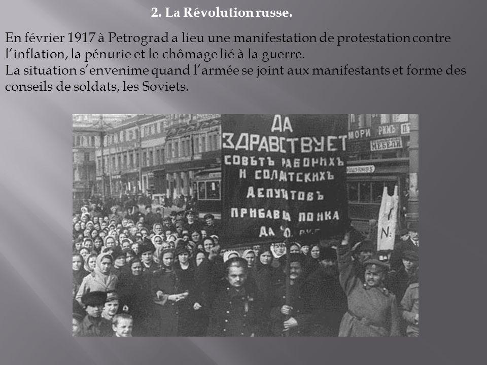 Sous la pression, le Tsar Nicolas II se voit contraint dabdiquer mais le gouvernement provisoire (issu de la Révolution de février et dirigé par Kerenski) continue malgré tout la guerre.