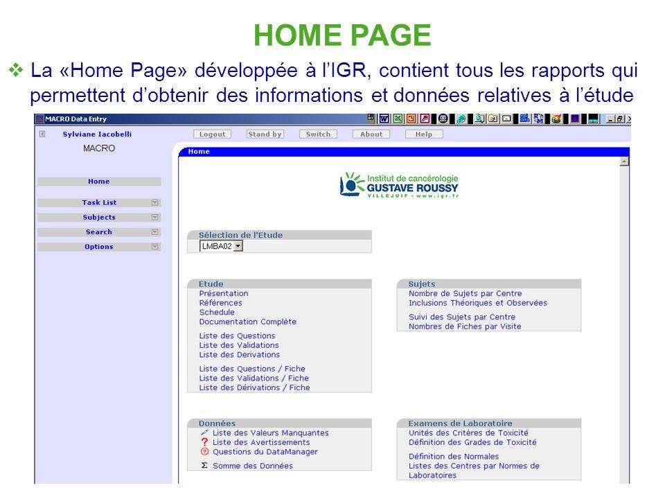 11 HOME PAGE La «Home Page» développée à lIGR, contient tous les rapports qui permettent dobtenir des informations et données relatives à létude