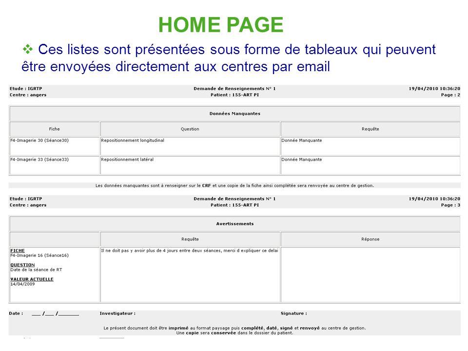 16 HOME PAGE Ces listes sont présentées sous forme de tableaux qui peuvent être envoyées directement aux centres par email