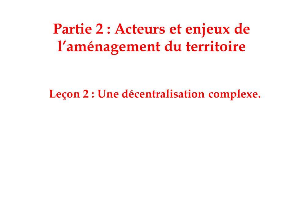 I.Une décentralisation créant confusion et conflits.