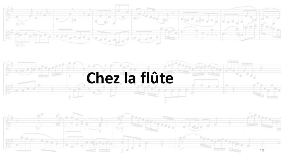 13 Chez la flûte