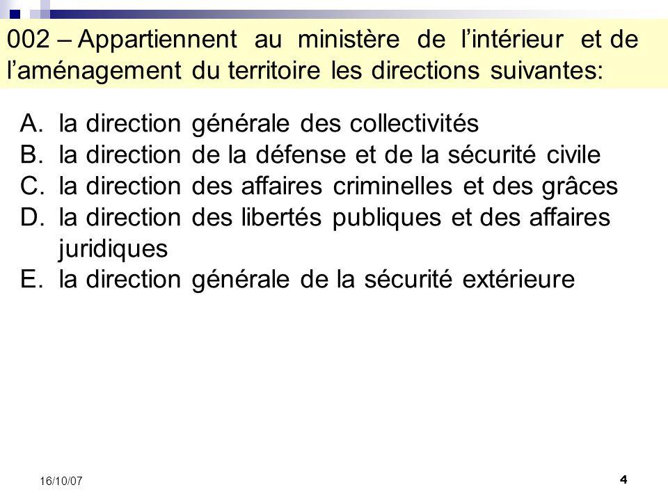 55 16/10/07 A.ladministration des douanes B.