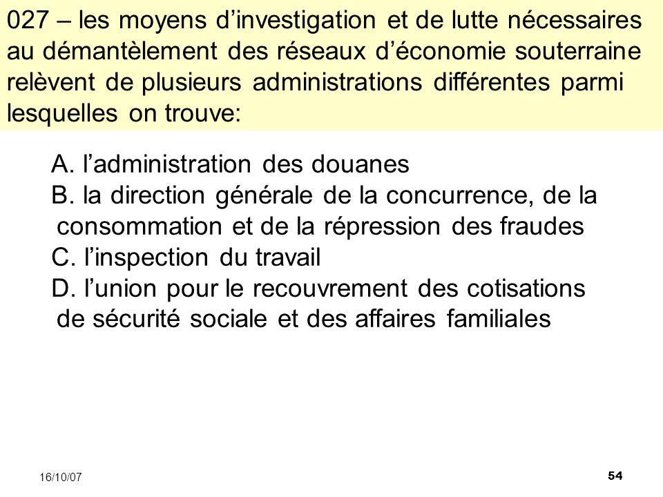 54 16/10/07 A. ladministration des douanes B.