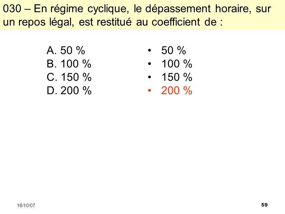 59 16/10/07 A. 50 % B. 100 % C. 150 % D.