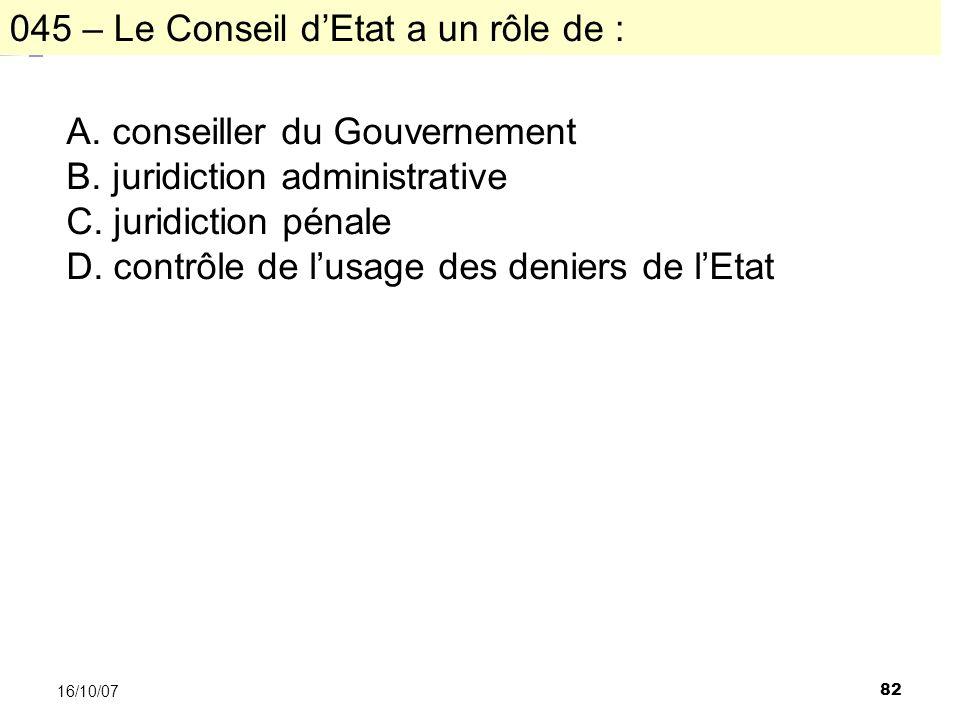82 16/10/07 A. conseiller du Gouvernement B. juridiction administrative C.
