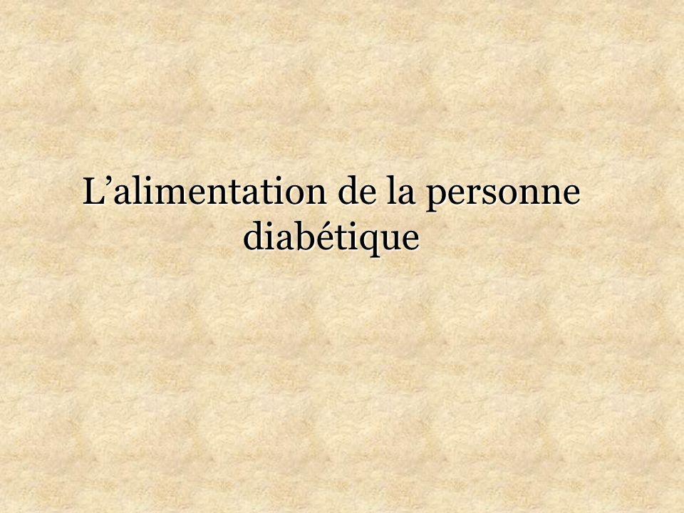 Lalimentation de la personne diabétique