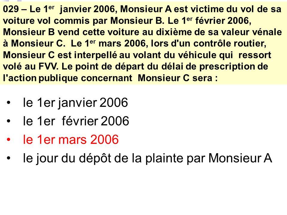 029 – Le 1 er janvier 2006, Monsieur A est victime du vol de sa voiture vol commis par Monsieur B.