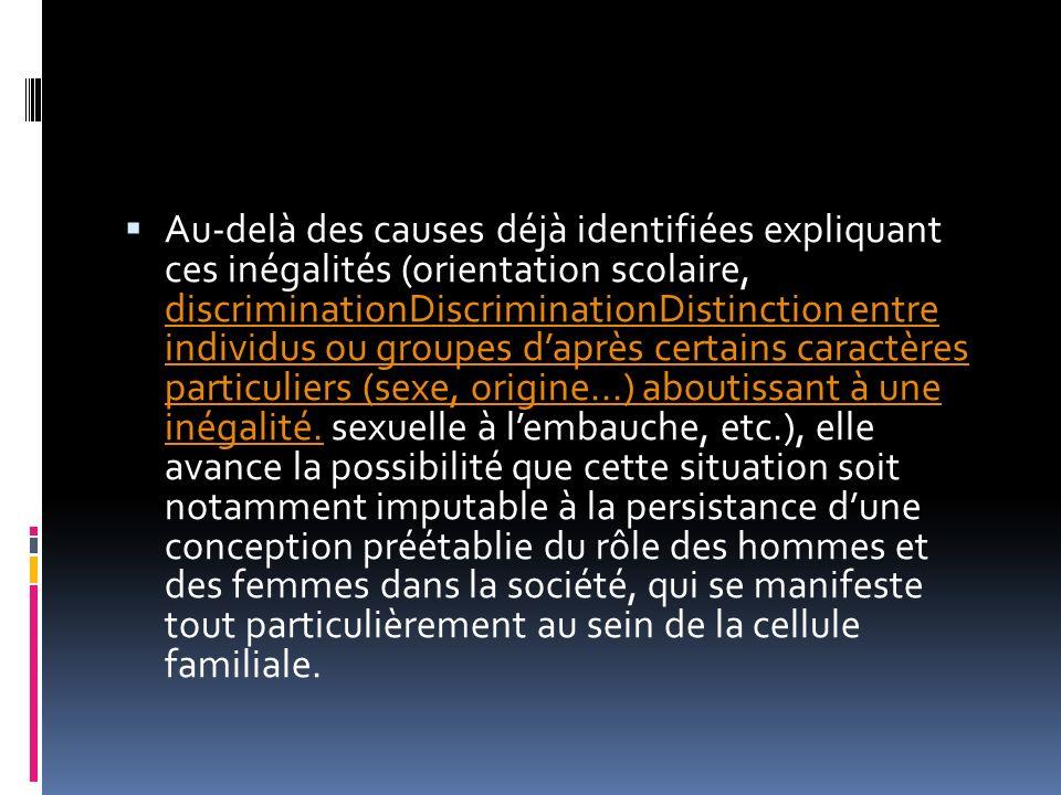 Au-delà des causes déjà identifiées expliquant ces inégalités (orientation scolaire, discriminationDiscriminationDistinction entre individus ou groupe