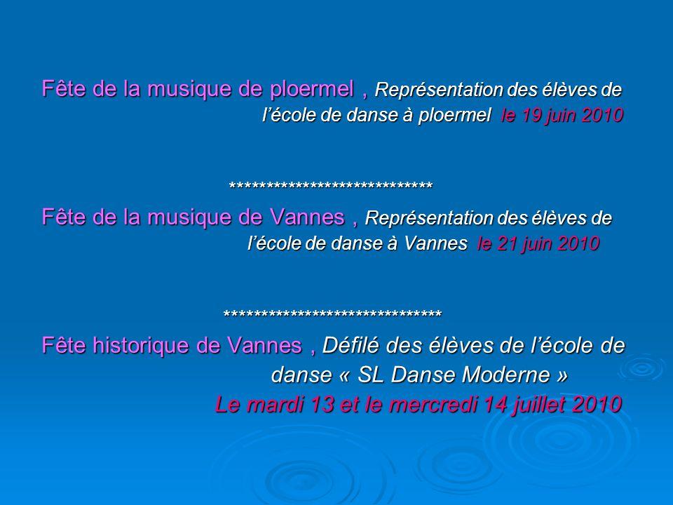 Fête de la musique de ploermel, Représentation des élèves de lécole de danse à ploermel le 19 juin 2010 lécole de danse à ploermel le 19 juin 2010 ***
