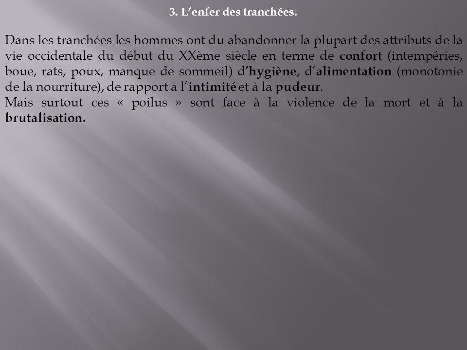 3.Lenfer des tranchées.