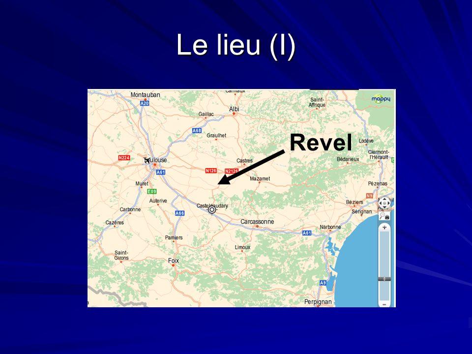 Le lieu (I) Revel